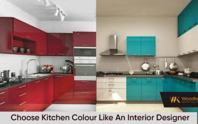 Choose Kitchen Colour Shades Like A Modular Kitchen Designer
